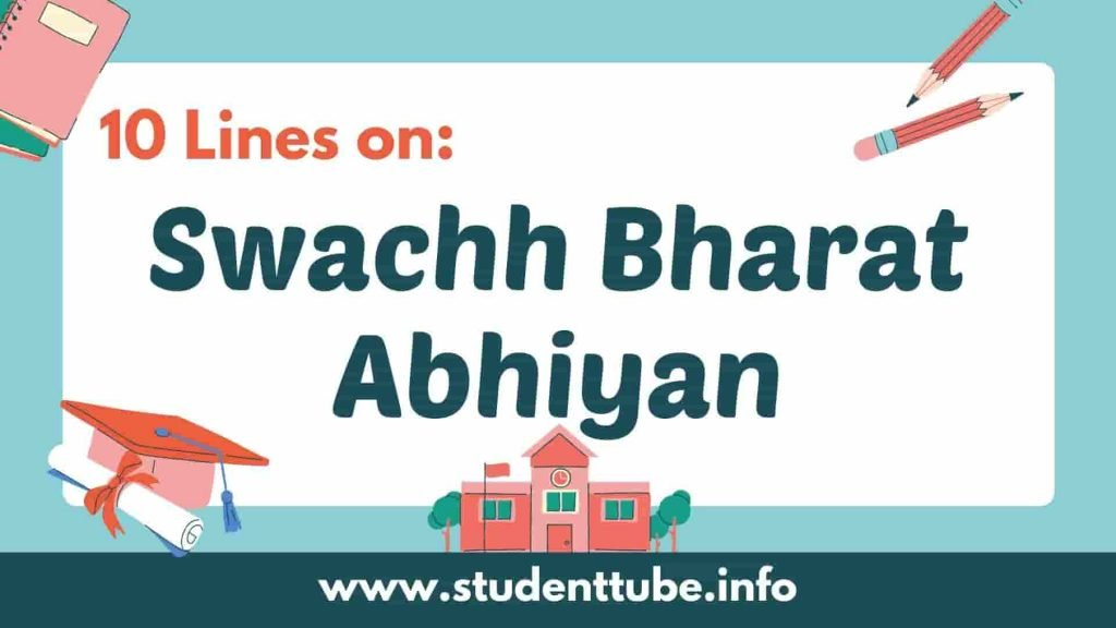10 lines on Swachh Bharat Abhiyan in English