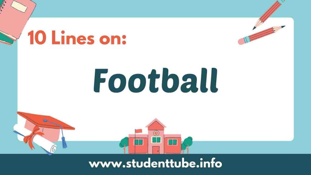 10 Lines on Football
