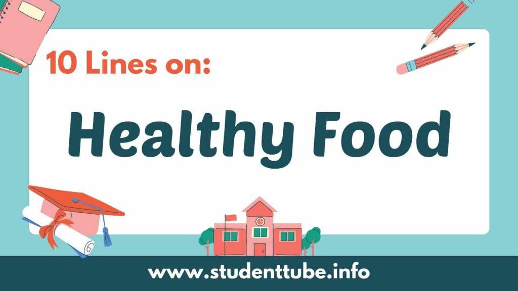 10 Lines on Healthy Food