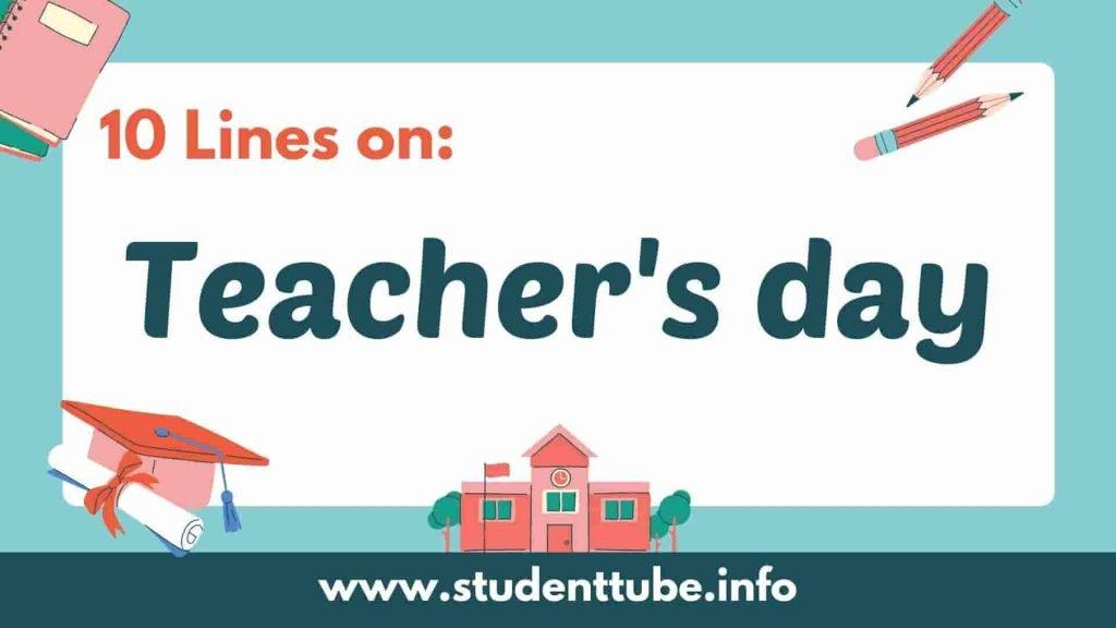 10 Lines on Teacher's Day