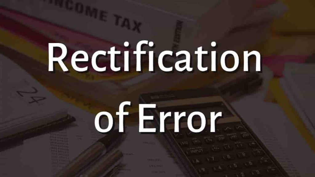 Rectification of Error